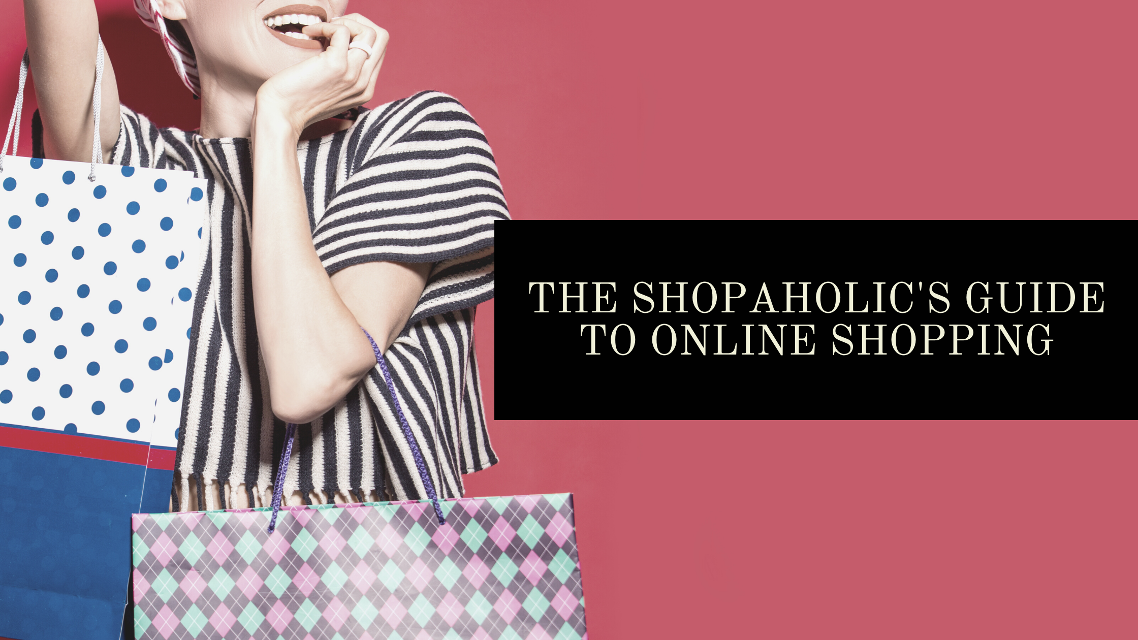 The Shopaholic's Guide to Online Shopping