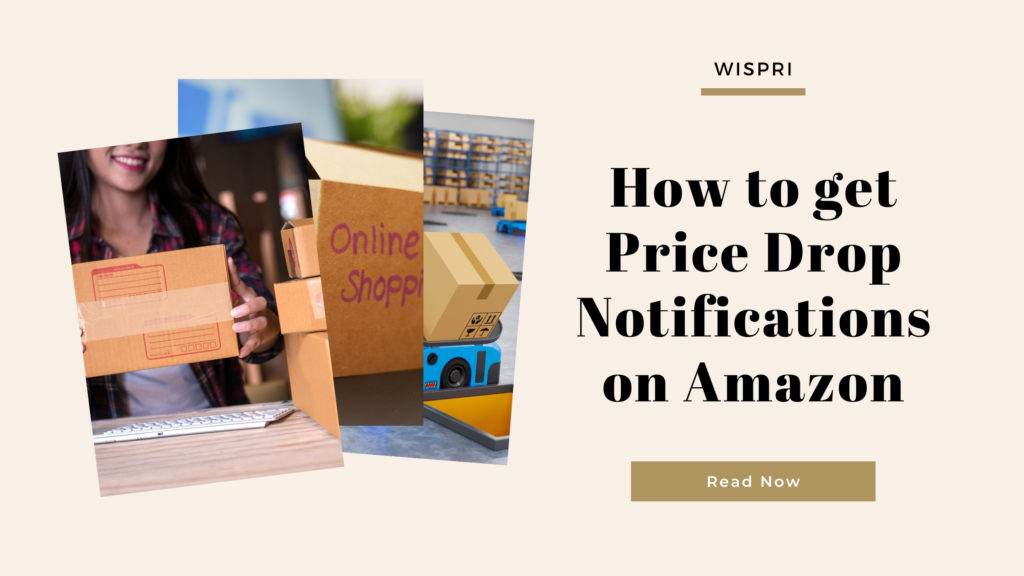 How to get price drop notifications on Amazon?