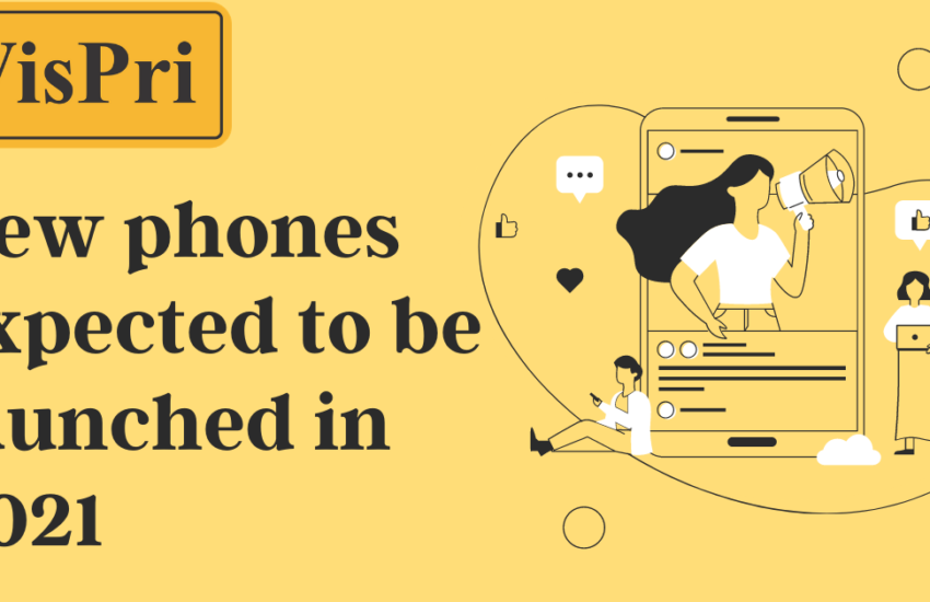New phones expected to be launched in 2021