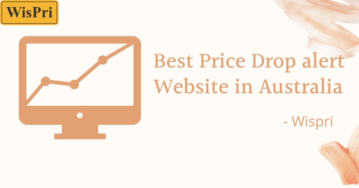 best price drop alert website in Australia