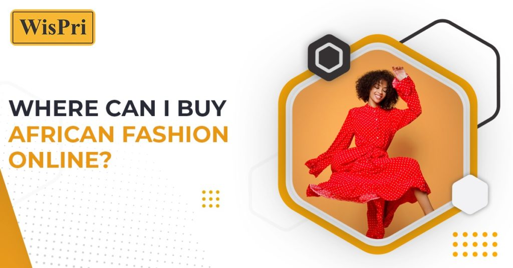 Where can I buy African fashion online?